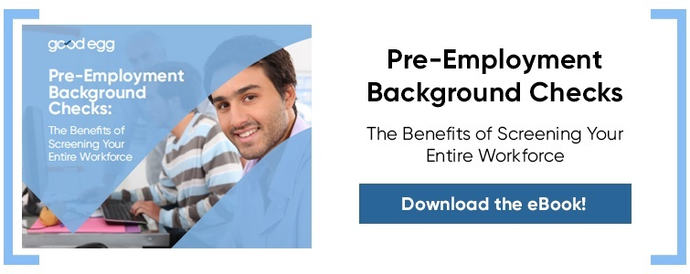 Learn the Benefits of Pre-Employment Background Checks - Download eBook Now!